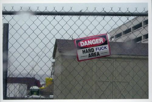 Danger! Hard FUCK area