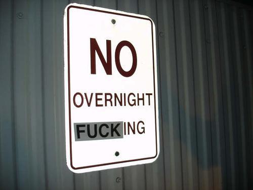 No overnight fucking